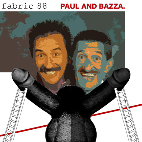 Fabric Paul and Bazza